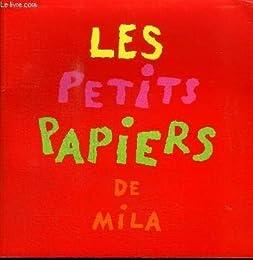 LES PETITS PAPIERS DE MILA