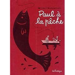 Paul à la pêche - Michel Rabagliati