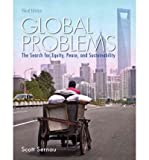 img - for By Scott R. Sernau Global Problems: The Search for Equity, Peace, and Sustainability (3rd Third Edition) [Paperback] book / textbook / text book