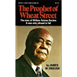 The prophet of Wheat Street;: The story of William Holmes Borders, a man who refused to fail,