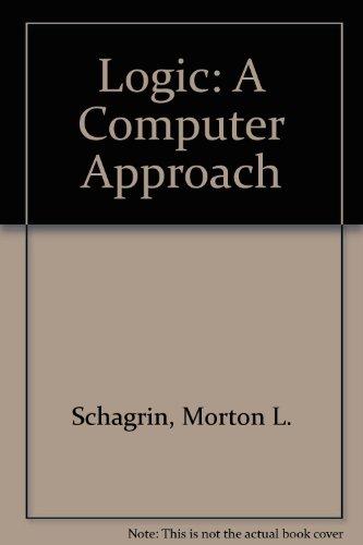 Logic: A Computer Approach