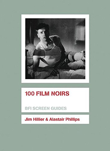 100 Film Noirs (Screen Guides)