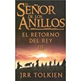 El Senor De Los Anillos / the Lord of the Rings: el retorno del rey (Spanish Edition)