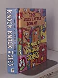The Silly Little Book of Knock Knock Jokes (0752536893) by Parragon