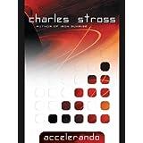 Accelerando (Singularity Book 3) ~ Charles Stross