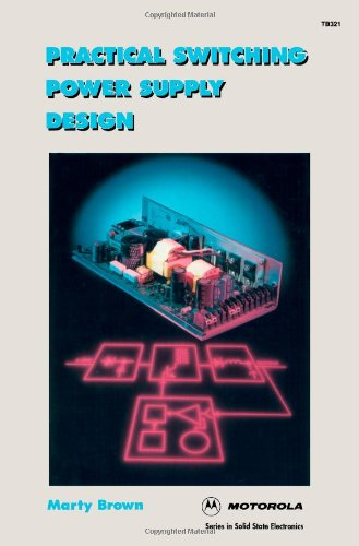 Free downloads book Practical Switching Power Supply Design English version 9780121370305 by Martin C. Brown
