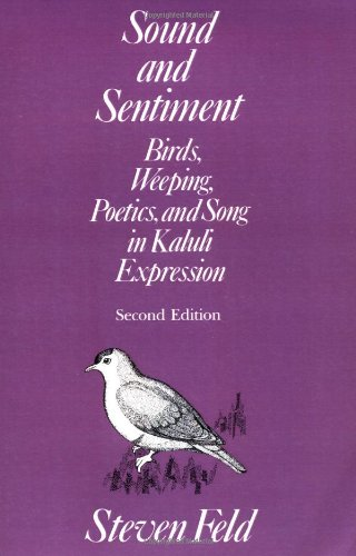 Sound and Sentiment: Birds, Weeping, Poetics, and Song in...