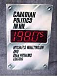 img - for Canadian Politics in the 1980'S book / textbook / text book