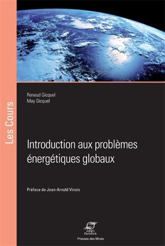 Introduction aux problèmes énergétiques globaux