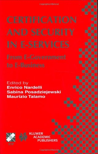 Certification and Security in E-Services: From E-Government to E-Business