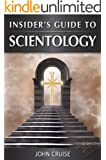 Insider's Guide to Scientology