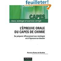 Capes/Agreg de chimie - L'épreuve orale du capes de chimie - Se préparer efficacement aux montages et à l'épreuve...