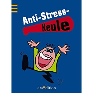 Anti-Stress-Keule