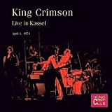 Live in Kassel, April 1, 1974 by King Crimson