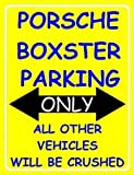 S1928 SMALL PORSCHE BOXSTER PARKING ONLY FUNNY METAL ADVERTISING WALL SIGN RETRO ART