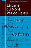 echange, troc Fernand Carton, Denise Poulet - Le parler du Nord Pas-de-Calais