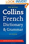 Collins French Dictionary and Grammar...