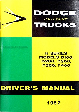 1957 Dodge Pickup Truck Reprint Owner'S Manual 57