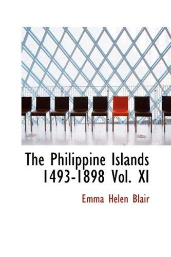 The Philippine Islands  1493-1898 Vol. XI