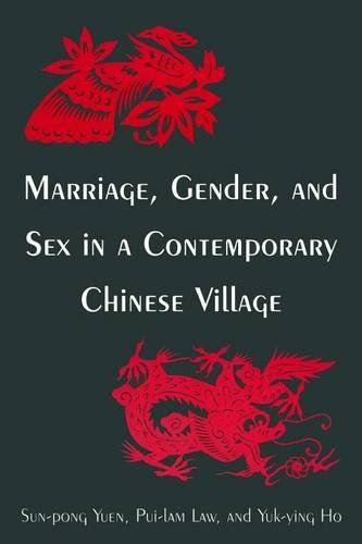 Marriage, Gender and Sex in a Contemporary Chinese Village (Studies on Contemporary China (M.E. Sharpe Paperback))