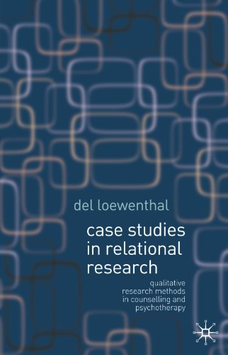 Case Studies in Relational Research: Case Studies for...