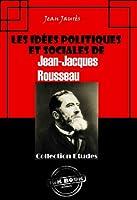 Les id�es politiques et sociales de Jean-Jacques Rousseau