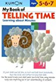 img - for My Book of Telling Time : Learning about Minutes (Paperback)--by Shinobu Akaishi [2006 Edition] book / textbook / text book