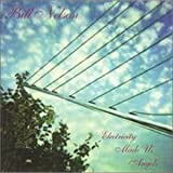 Electricity Made Us Angels by Bill Nelson (1997-09-30)