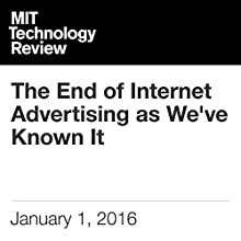 The End of Internet Advertising as We've Known It Other by Doc Searls Narrated by Todd Mundt