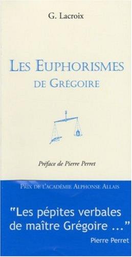Les Euphorismes de Grégoire