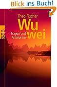 Wu wei. Fragen und Antworten