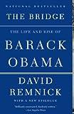 The Bridge: The Life and Rise of Barack Obama (Vintage)