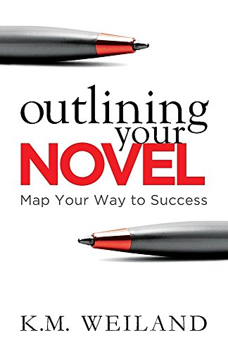 Outlining Your Novel: Map Your Way to Success [Weiland, K.M.] (Tapa Blanda)