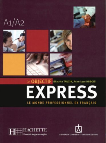 Objectif Express 1 Textbook with CD (French Edition)
