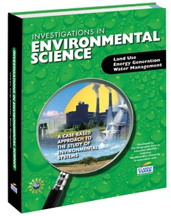 Investigations in Environmental Science: Unit 1 Land Use (Unit 1)