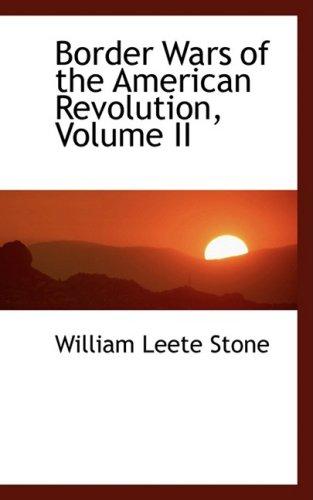 Border Wars of the American Revolution, Volume II: 2