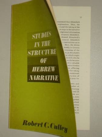 Studies in the Structure of Hebrew Narrative (Semeia Supplements), Robert C. Culley