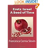 Eretz Israel A Seed Of Time