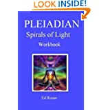 Pleiadian Spirals of Light: Workbook