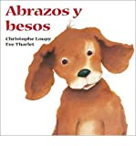 img - for [ Abrazos y Besos[ ABRAZOS Y BESOS ] By Loupy, Christophe ( Author )Sep-01-2007 Paperback book / textbook / text book