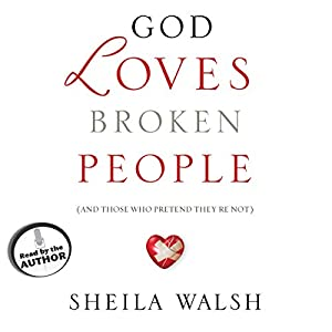 God Loves Broken People Audiobook