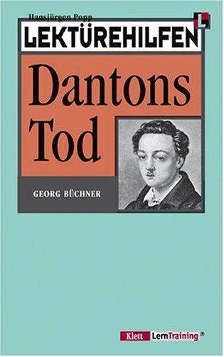 Lektürehilfen Dantons Tod. (Lernmaterialien): Buchner: Dantons Tod