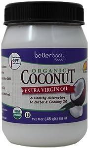 BetterBody Foods & Nutrition Organic Extra Virgin Coconut Oil, 15.5 Ounce