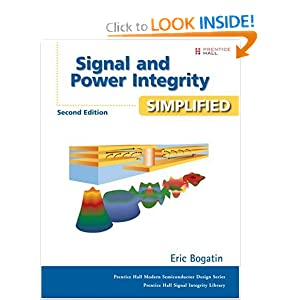 Signal Integrity - Simplified 1st Edition Bogatin, Eric published