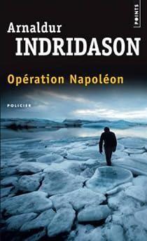 Opération Napoléon par Indriðason