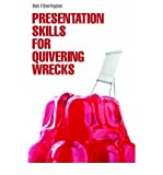 (PRESENTATION SKILLS FOR QUIVERING WRECKS) BY ETHERINGTON, BOB[ AUTHOR ]Paperback 10-2006