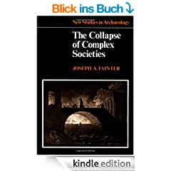 The Collapse of Complex Societies (New Studies in Archaeology)