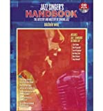 img - for The Jazz Singer's Handbook: Book & CD (Paperback) - Common book / textbook / text book