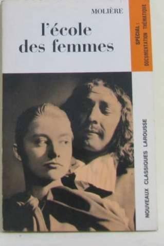 Ecole des femmes de Molière