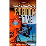 Marauder (Isaac Asimov's Robots in Time) (038076511X) by Wu, William F.